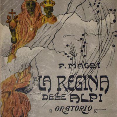 Pietro Magri: La Regina delle Alpi
